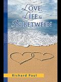 Love, Life & in Between