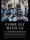 Come Fly with Us: Nasa's Payload Specialist Program