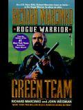 Green Team: Rogue Warrior