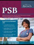 PSB Registered Nursing Exam Study Guide 2019-2020: PSB Nursing Exam Prep Book and Practice Test Questions for the PSB RNSAE Exam