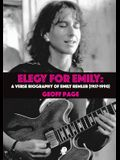 Elegy for Emilia: A Verse Biography of Emily Remler (1957-1990)