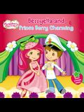 Berryella and Prince Berry Charming (Strawberry Shortcake)