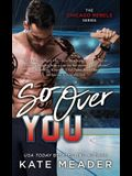 So Over You, Volume 2