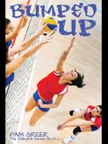 Bumped Up: The Volleyball Series #1