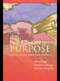 A Person of Purpose: Lessons in life from God's people