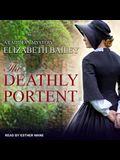 The Deathly Portent Lib/E