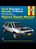 Ford Escape & Mazda Tribute 2001-2011: 2001 thru 2011 - Includes Mercury Mariner (Haynes Repair Manual)
