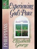 Experiencing God's Peace: Philippians (A Woman After God's Own Heart®)