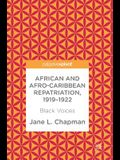 African and Afro-Caribbean Repatriation, 1919-1922: Black Voices