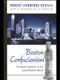 Boston Confucianism: Portable Tradition in the Late-Modern World