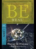 Be Real: Turning from Hypocrisy to Truth: NT Commentary I John