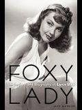 Foxy Lady: The Authorized Biography of Lynn Bari