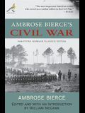 Ambrose Bierce's Civil War: Annotated Warbler Classics Edition