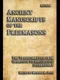Ancient Manuscripts of the Freemasons: The Transformation from Operative to Speculative Freemasonry