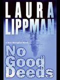 No Good Deeds: A Tess Monaghan Novel (Tess Monaghan Mysteries)