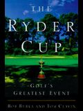 The Ryder Cup: Golf's Greatest Event
