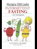 Hungry Old Lady - Intermittent Fasting for Menopause
