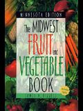 Midwest Fruit and Vegetable Book: Minnesota