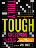 The New York Times Truly Tough Crossword Puzzles: 200 Challenging Puzzles