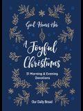 God Hears Her, a Joyful Christmas: 31 Morning and Evening Devotions