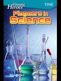 Unsung Heroes: Pioneers in Science