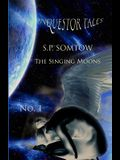 Inquestor Tales One: The Singing Moons