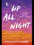 Up All Night: 13 Stories Between Sunset and Sunrise