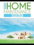 Yearly Home Maintenance Check List: Yearly Home Maintenance - For Homeowners - Investors - HVAC - Yard - Inventory - Rental Properties - Home Repair S