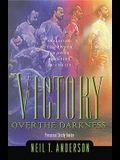 Victory Over the Darkness: 10th Anniversary Addition