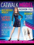 Catwalk Model Fashion File