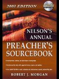 Nelson's Annual Preacher's Sourcebook, 2003 Edition [With CD-ROM]
