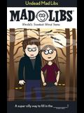 Undead Mad Libs