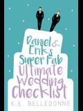 Daniel & Eriks Super Fab Ultimate Wedding Checklist