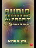 Audio Recording for Profit: The Sound of Money