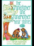 The Grandfather and Grandmother Bear Stories: Volumes 1-4