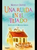 Una Rueda en el Tejado = A Wheel on the Roof