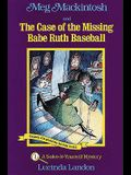 Meg Mackintosh and the Case of the Missing Babe Ruth Baseball - Title #1: A Solve-It-Yourself Mystery