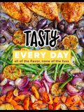 Tasty Every Day: All of the Flavor, None of the Fuss (an Official Tasty Cookbook)