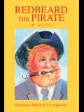 Redbeard the Pirate: A Fable