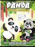 Panda Libro De Colorear: Divertidas páginas para colorear para niños pequeños que aman los pandas, lindo regalo para niños y niñas de 2 a 6 año