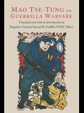 On Guerilla Warfare: Mao Tse-Tung On Guerilla Warfare