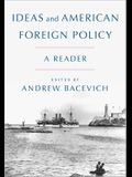 Ideas and American Foreign Policy: A Reader