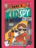 Mac Saves the World (Mac B., Kid Spy #6), 6