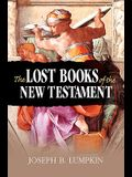 The Lost Books of the New Testament