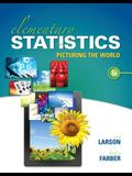 Elementary Statistics Plus MyStatLab with Pearson eText -- Access Card Package (6th Edition)