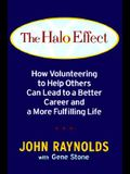 The Halo Effect: How Volunteering to Help Others Can Lead to a Better Career and a More Fulfilling Life