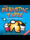 The Periodic Table: Elements with Style [With Periodic Table]