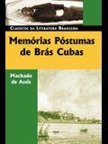 Memorias Postumas de Bras Cubas (Classicos Da Literatura Brasileira)