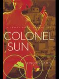 Colonel Sun: A James Bond Adventure
