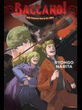 Baccano!, Vol. 16 (Light Novel): 1932 Summer: Man in the Killer